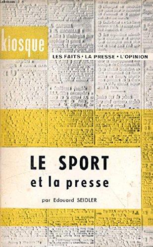 Le sport et la presse par Edouard Seidler