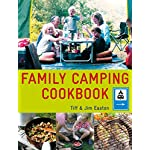 Family Camping Cookbook: Delicious, Easy-to-Make Food the Whole Family Will Love