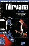 Nirvana: Guitar Chord Songbook. 40 Songs (Guitar Chord Songbooks)