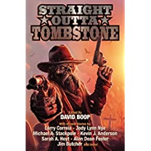Straight Outta Tombstone (English Edition)