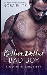 Billion Dollar Bad Boy by Nora Flite (2016-03-24)