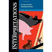 George Orwell's Animal Farm (Bloom's Modern Critical Interpretations)