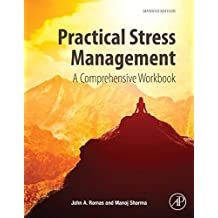 Practical Stress Management: A Comprehensive Workbook
