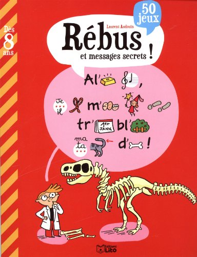 Rébus et messages secrets - Dès 8 ans par Audouin