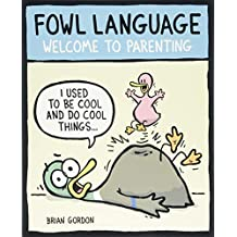 Fowl Language: Welcome to Parenting