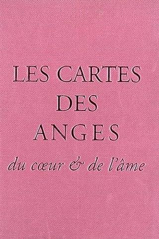 Les cartes des anges : Du coeur et de l'âme
