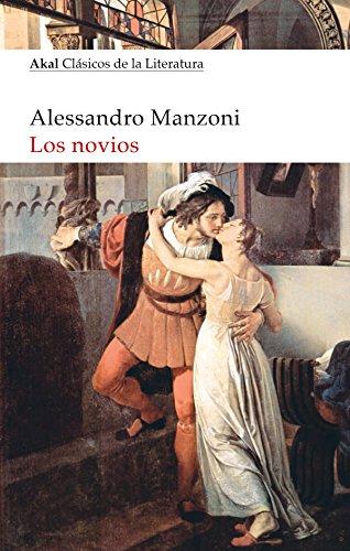 Los novios (Clásicos de la Literatura) de Alessandro Manzoni (9 mar 2015) Tapa blanda