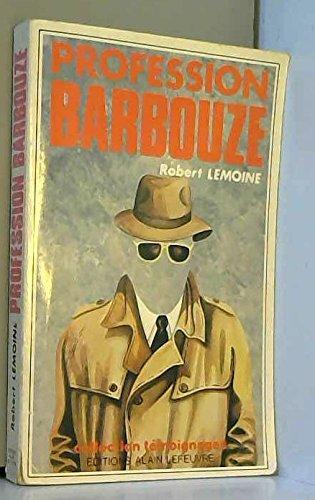 Profession Barbouze par Robert Lemoine (Broché)