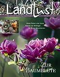 Landlust- Die aktuelle Zeitschrift März/April 2014