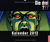 Die drei ??? Kalender 2012: Die schönsten Cover von Silvia Christoph