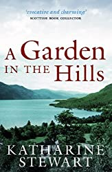 A Garden in the Hills by Katharine Stewart (5-Apr-2012) Paperback