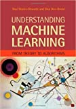 Understanding Machine Learning: From Theory To Algorithms by Shai Shalev-Shwartz (2015-07-06)