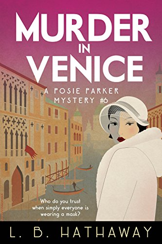 Murder in Venice: A Posie Parker Mystery (The Posie Parker Mystery Series Book 6) (English Edition)