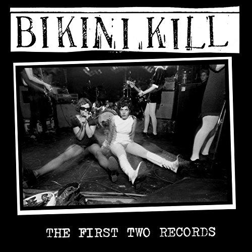 First two records (The) / Bikini Kill  