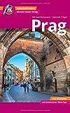 Prag Reiseführer Michael Müller Verlag: Individuell reisen mit vielen praktischen Tipps inkl. Web-App (MM-City)