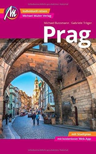 Prag Reiseführer Michael Müller Verlag: Individuell reisen mit vielen praktischen Tipps inkl. Web-App (MM-City) Test