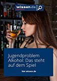 wissen.de-eMagazine: Jugendproblem Alkoho (wissen.de-eMagazine 2016 50)