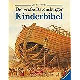 Die große Ravensburger Kinderbibel.