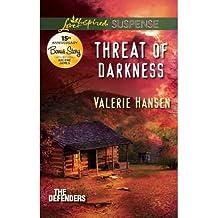Threat of Darkness (Love Inspired Suspense True Large Print) by Valerie Hansen (2012-08-01)