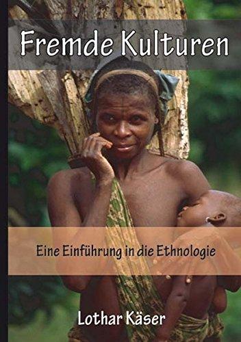 fremde-kulturen-eine-einfuhrung-in-die-ethnologie