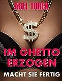 Im Ghetto erzogen