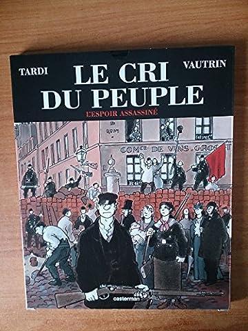 Le cri du peuple 2 : L