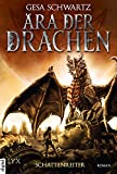 Ära der Drachen - Schattenreiter (Ära-der-Drachen-Reihe 1)