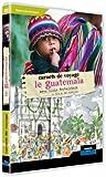 Carnets de voyage : Guatemala