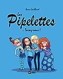 Lire le livre Les Pipelettes, Tome 01: gratuit
