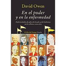 En el poder y en la enfermedad (El Ojo del Tiempo nº 51) (Spanish Edition)