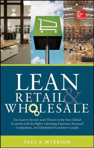 lean-retail-and-wholesale-use-lean-to-survive-and-thrive-in-the-new-global-economy-with-its-higher-o