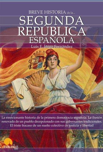 Breve historia de la Segunda república española por Luis E. Íñigo Fernández