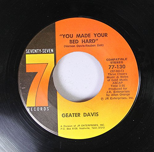 geater-davis-45-rpm-you-made-your-bed-head-your-heart-is-so-cold