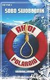 Ahoi Polaroid: Roman (Die Paul-Potek-Romane, Band 6) Cover Image