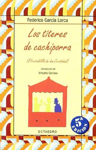 Los títeres de Cachiporra: El retablillo de don Cristobal (Biblioteca Básica) - 9788480637350 por Federico García Lorca
