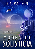 Moons of Solisticia (The Nether Chronicles Book 2)