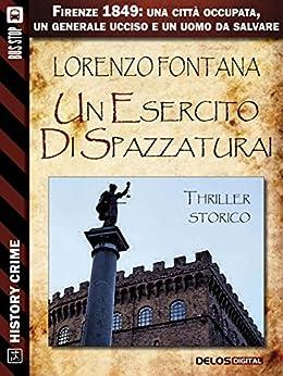 Un esercito di spazzaturai (History Crime) di [Fontana, Lorenzo]