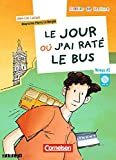 Atelier de lecture: Le jour ou j'ai rate le bus - Book & CD