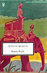 Remote People (Penguin Twentieth Century Classics) by Evelyn Waugh (1995-02-02)
