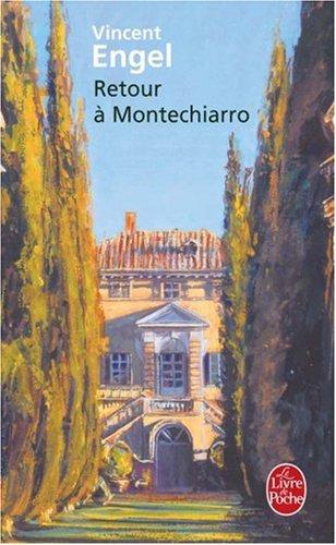 Retour à Montechiarro par Vincent Engel