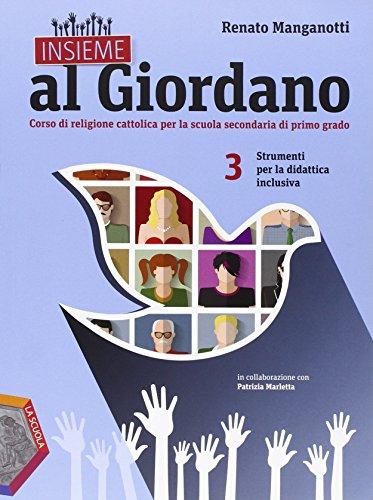 Insieme al Giordano. Strumenti per la didattica inclusiva. Per la Scuola media: 3