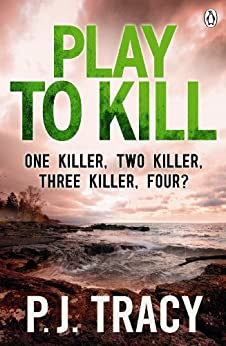 Play to Kill: Twin Cities Book 5 (Twin Cities Thriller) by [Tracy, P.J.]