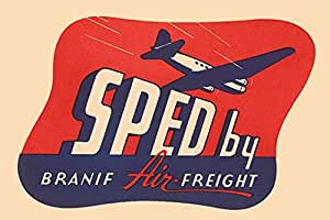 "Buyenlarge 0-587-26846-8-G1827 'Sped by Branif Air Freight' Giclee Fine Art Print, 18"" x 27"""
