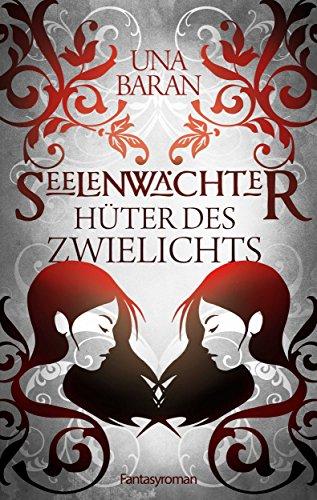 hter-des-zwielichts-seelenwchter-saga-2