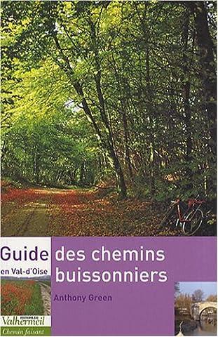 Guide des chemins buissonniers en Val-d'Oise