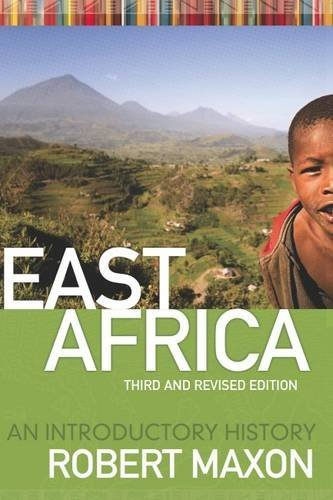 EAST AFRICA: AN INTRODUCTORY HISTORY by ROBERT M. MAXON (2009-09-01)