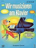 Wir Musizieren Am Klavier, Bd. 3 -Für Klavier-: Buch
