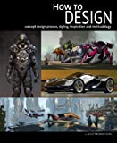 How to Design: Concept Design Process, Styling, Inspiration, and Methodology