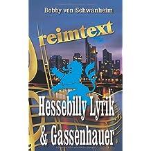 reimtext - Hessebilly Lyrik & Gassenhauer: Lieder und Texte in Hessischer Mundart