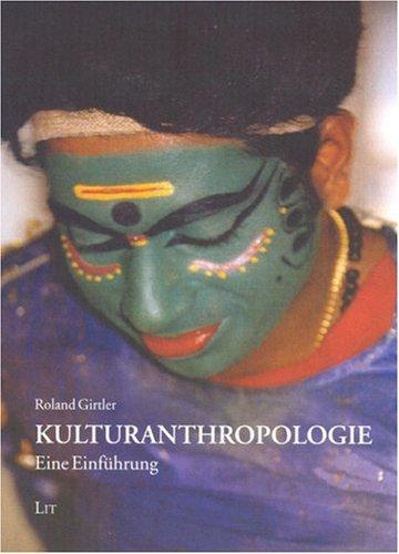 Kulturanthropologie. Eine Einführung